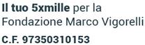 Il tuo 5 per mille per la Fondazione Marco Vigorelli